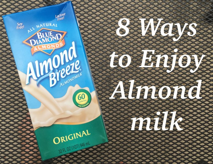 8 Ways to Enjoy Almondmilk